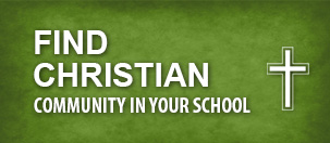 Find Christian Community in Your School