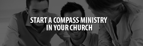 Start a Compass Ministry in Your Church